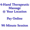 4-Hand Therapeutic Massage 90 Minutes